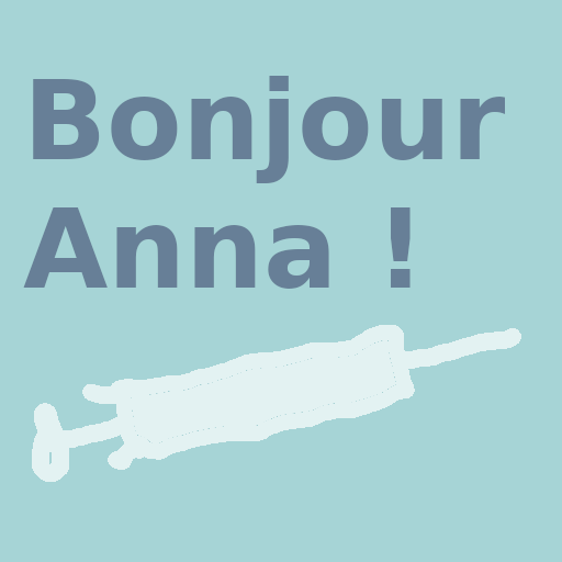 Bonjour Anna !